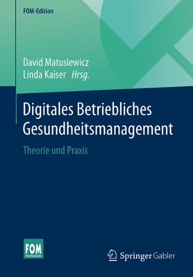 Digitales Betriebliches Gesundheitsmanagement
